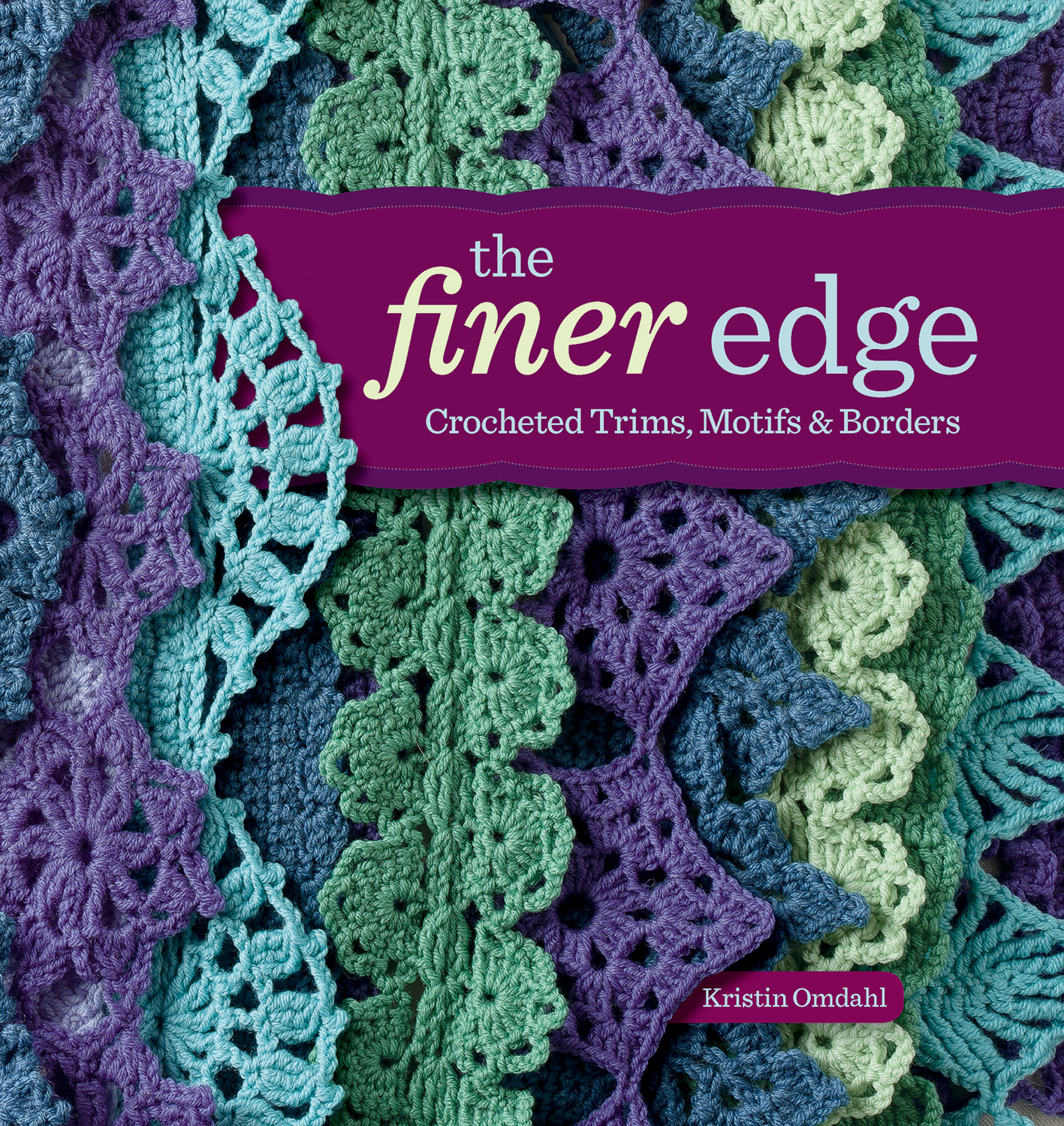 Crochet Books : the finer edge crocheted trims motifs borders published by interweave
